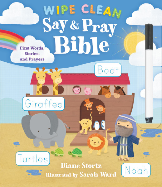 Wipe Clean Say and Pray Bible by Diane Stortz