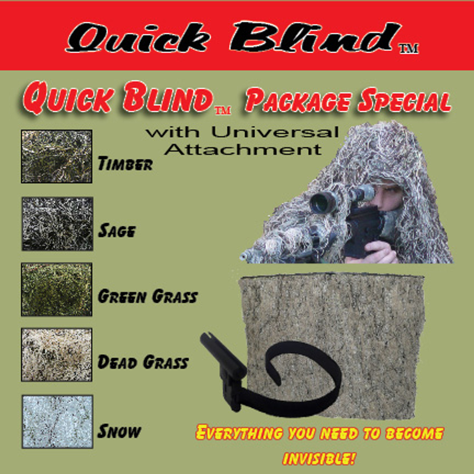 QUICK BLIND PACKAGE SPECIAL W/ UNIVERSAL ATTACHMENT