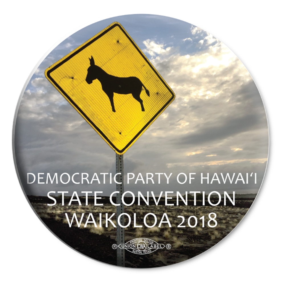 "Hawaii State Convention Waikoloa 2018 (2.25"" Mylar Button -- Pack Of Two!)"
