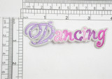 """Dancing Word Embroidered iron On Applique Embroidered on an acetate backing and detailed with Rhinestones Measures 3 5/8"""" across x 1 1/4"""" high"""