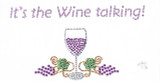 "Rhinestud Applique - ""Its The Wine Talking!"""