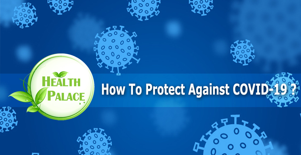 How To Protect Against COVID-19