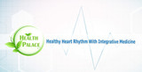 Maintain A Healthy Heart Rhythm With Integrative Medicine
