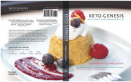 Keto•Genesis Cookbook, by A. Tobin & C. Gursche