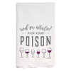 Pick Your Poison Kitchen Towel- Out of Stock until August