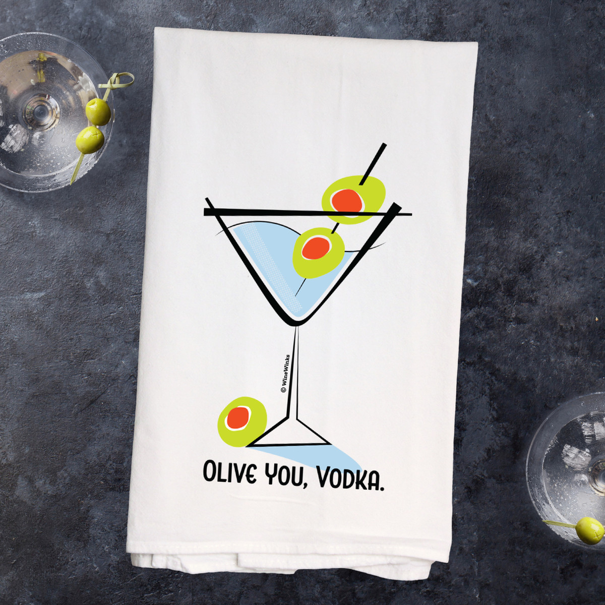 Olive You, Vodka Kitchen Towel- - Out of Stock available in August