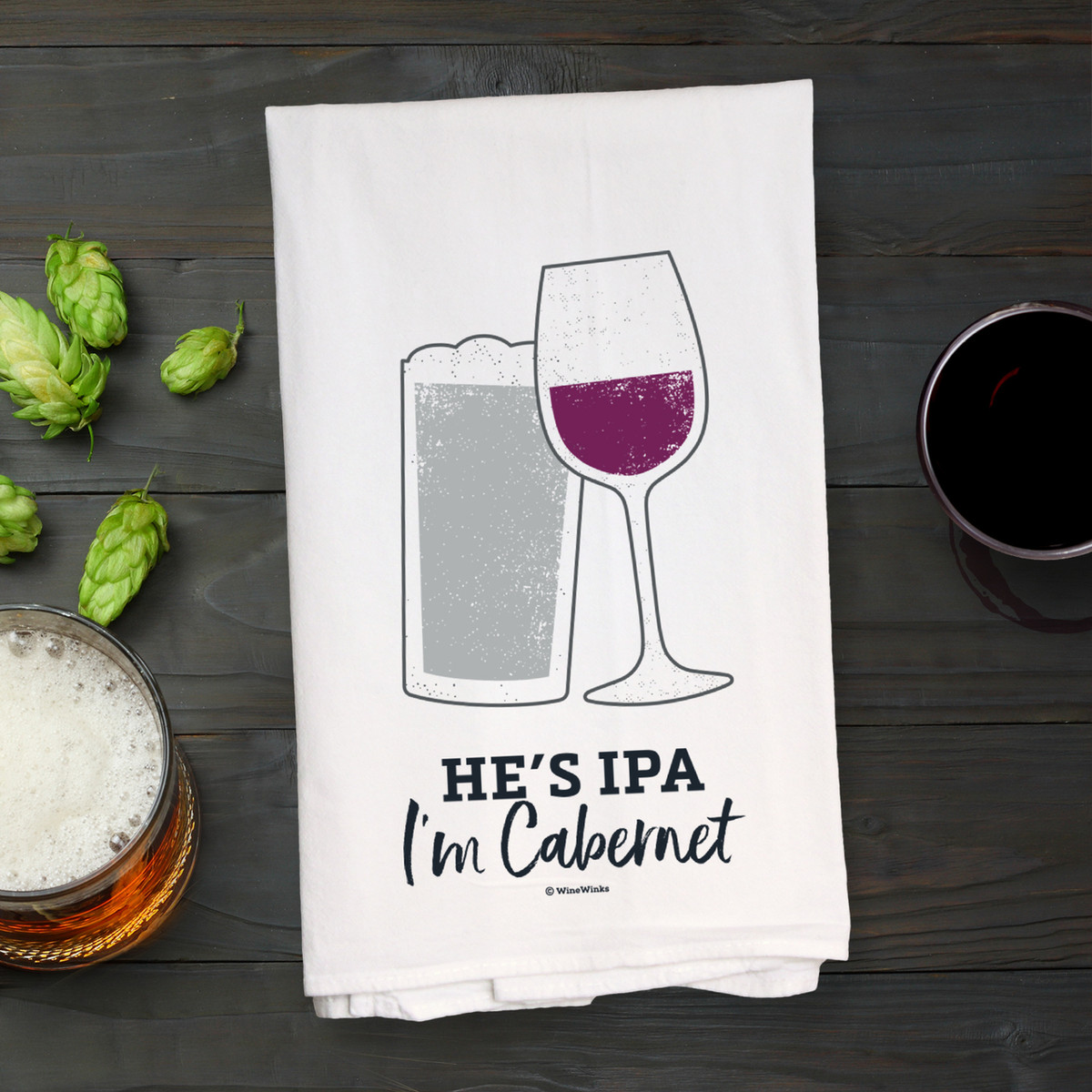 He's IPA I'm Cabernet Kitchen Towel