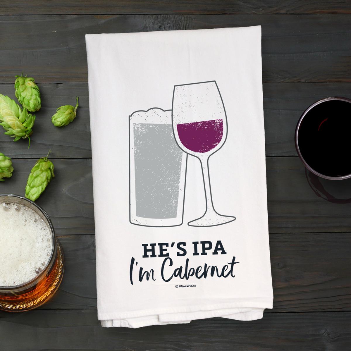 He's IPA I'm Cabernet Kitchen Towel