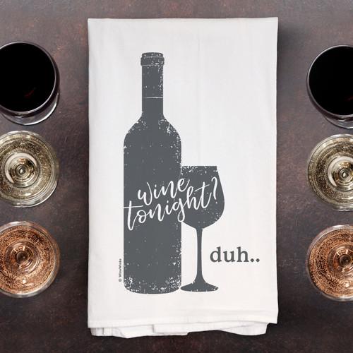 Wine Tonight? Duh Kitchen Towel