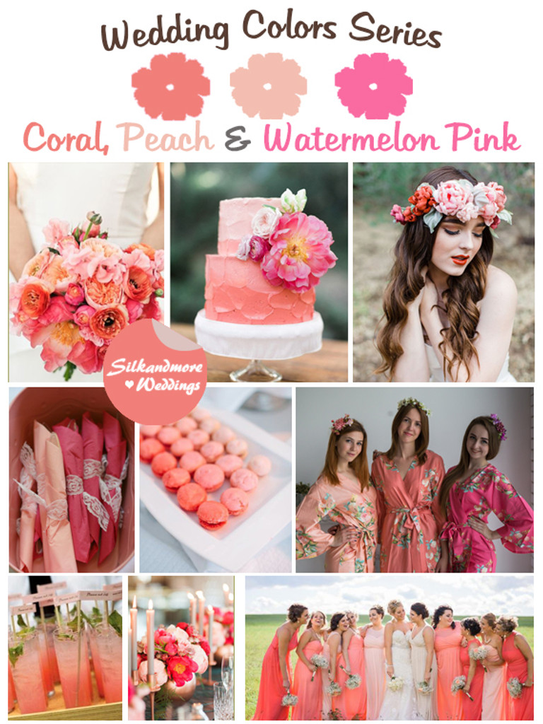 Coral Peach And Watermelon Pink Wedding Color Palette Robes By