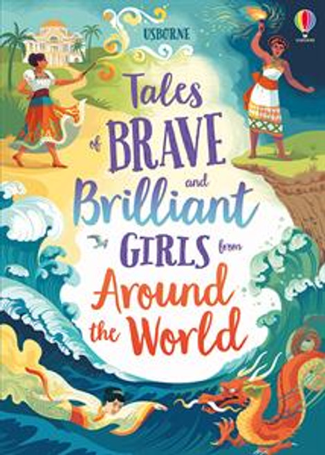 Tales of Brave and Brilliant Girls Around the World