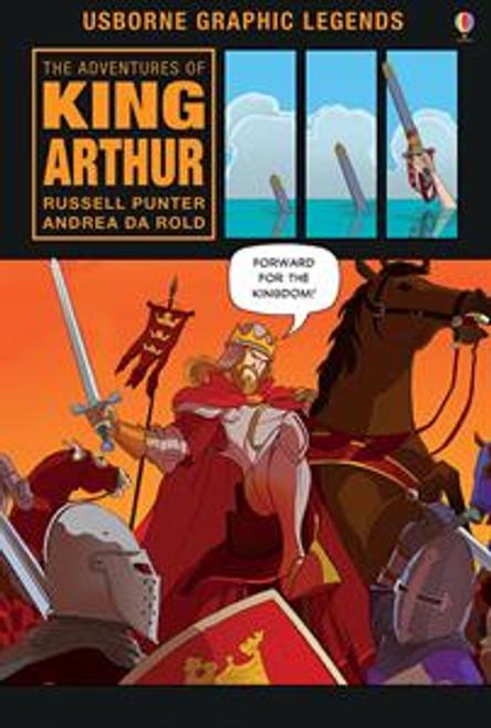 Graphic Legends King Arthur