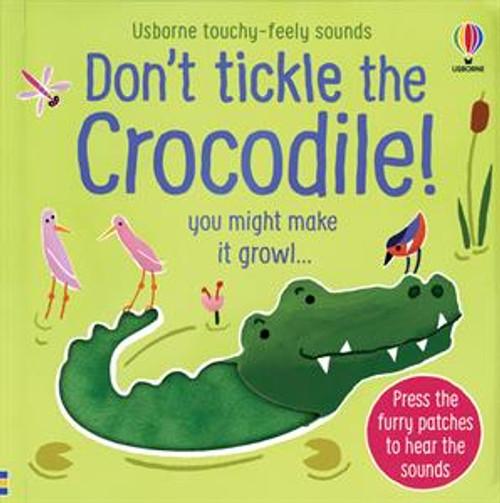 Don't Tickle the Crocodile