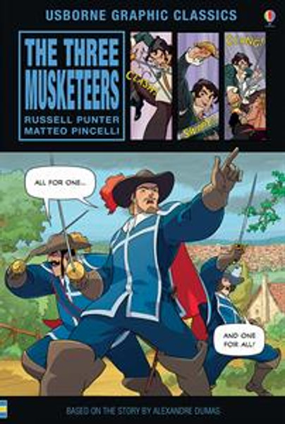 Graphic Classics The Three Musketeers