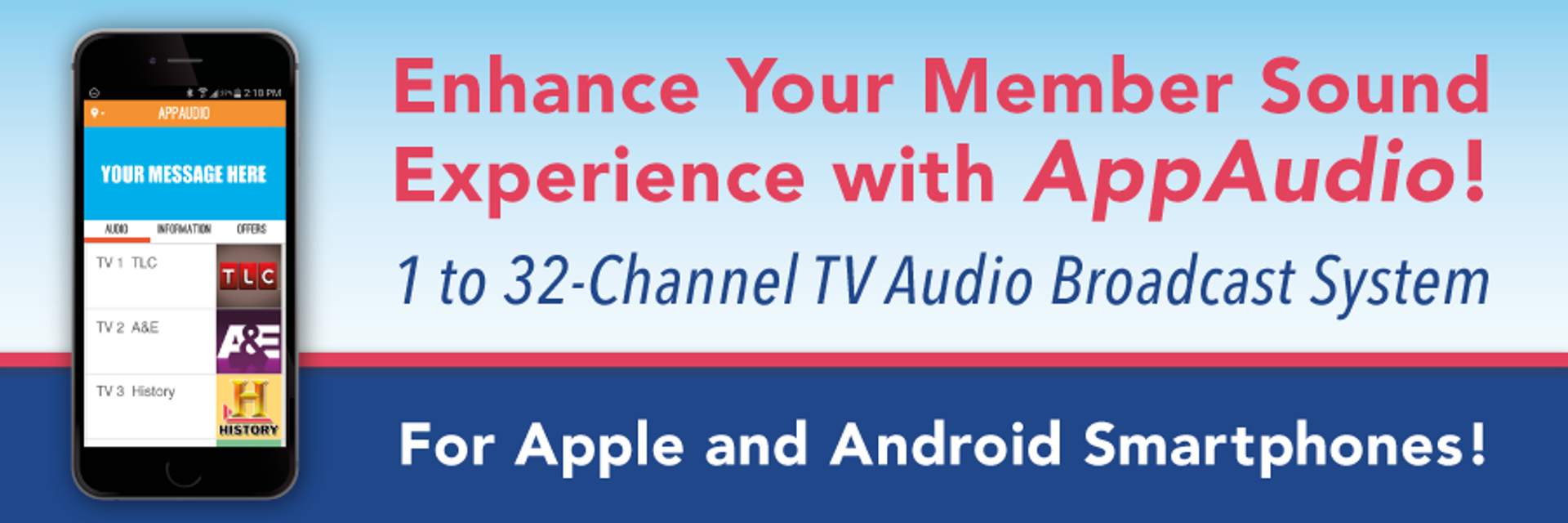 AppAudio for enhancing your member's sound experience!
