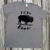Let Me Roam- Short Sleeve T-Shirt