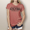 All I Care About Is Golfing - Short Sleeve T-Shirt