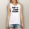 Pop the Champagne - Muscle Tank (More Color Choices)