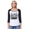 Witch Better Have My Candy - Womans Long-Sleeve Raglan White with Black Sleeves
