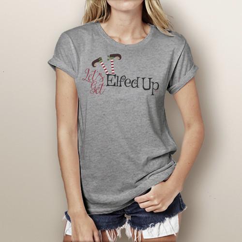 Let's Get Elfed Up - Short Sleeve T-Shirt