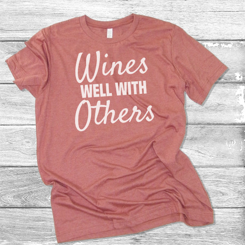 Wines Well With Others - Short Sleeve T-Shirt (More Color Choices)