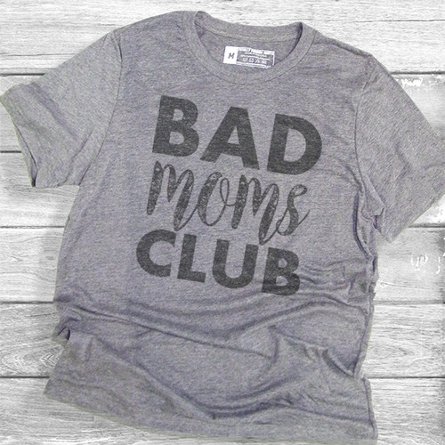 Bad Moms Club - Short Sleeve T-Shirt (More Color Choices)