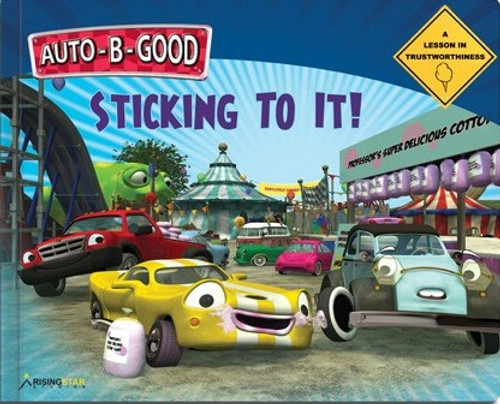 Auto B Good - Sticking to It! Hardcover
