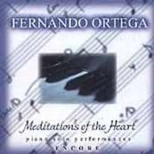 Fernando Ortega: Meditations of the Heart Encore - CD