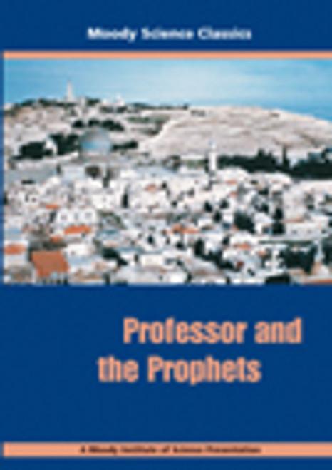 Moody Science Film: Professor & the Prophets DVD