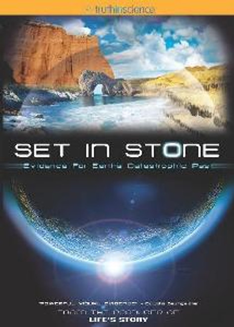 Set in Stone DVD - Evidence for Earth's Catastrophic Past