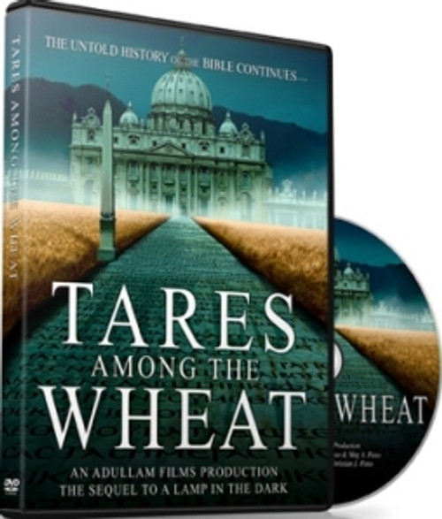 Tares Among the Wheat DVD