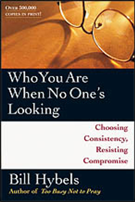 Who You Are When No One's Looking Paperback