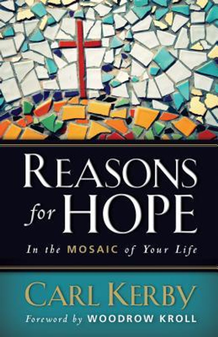 Reasons For Hope (In the Mosaic of Your Life) Paperback