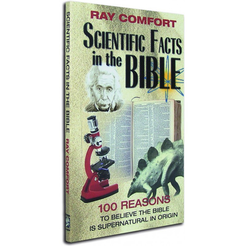 Scientific Facts in the Bible: 100 Reasons to Believe