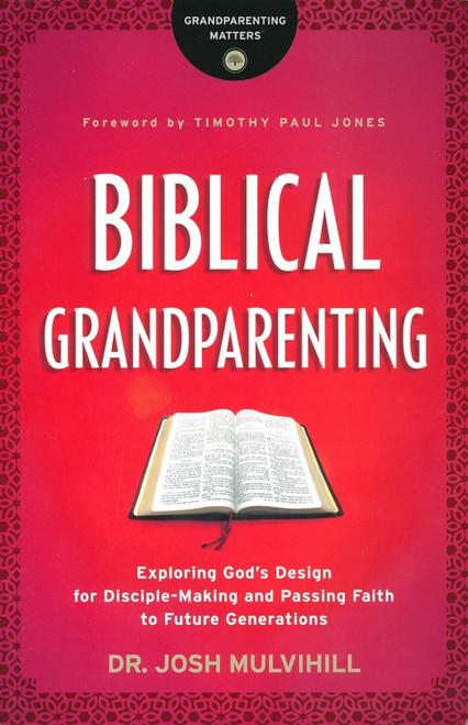 Biblical Grandparenting Paperback