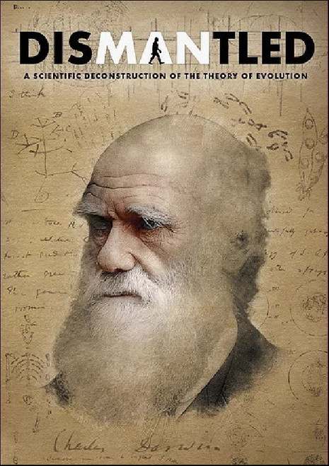 Dismantled DVD A scientific deconstruction of the theory of evolution
