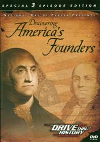 Drive Thru History-Discovering America's Founders DVD