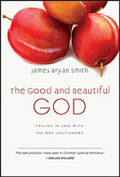 Good and Beautiful God (The)