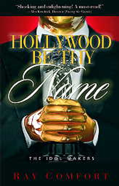 Hollywood Be Thy Name - Paperback