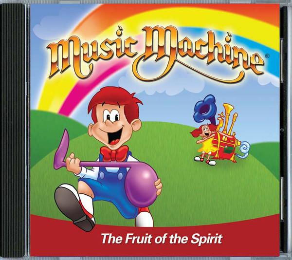 Music Machine: Fruit of the Spirit CD