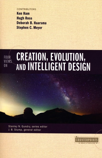 Four Views on Creation, Evolution, and Intelligent Design (Counterpoints Series) (Paperback)