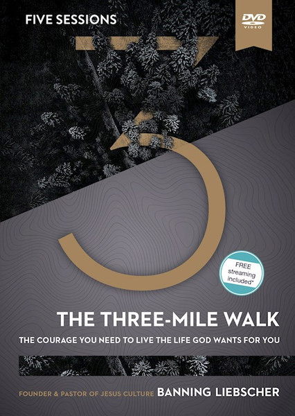The Three Mile Walk Video Study DVD - The Courage You Need to Live the Life God Wants for You