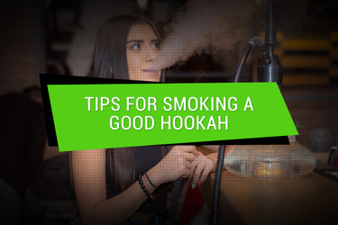 Tips for Smoking Hookahs: What Every Hookah Fanatic Should Know