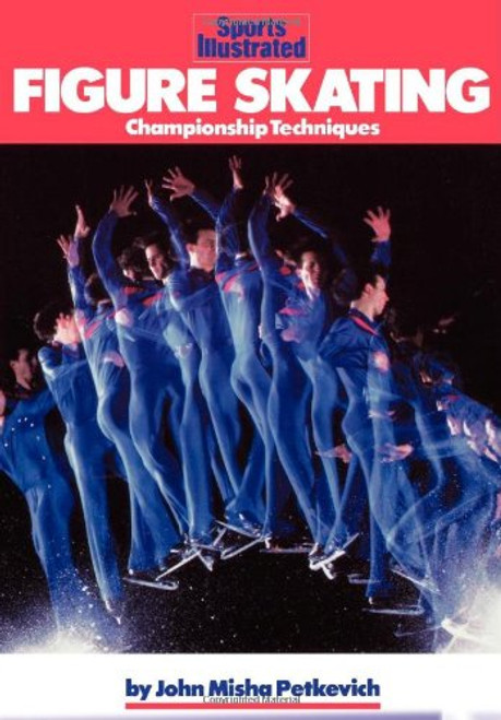 Figure Skating: Championship Techniques (Sports Illustrated Winners Circle Books)