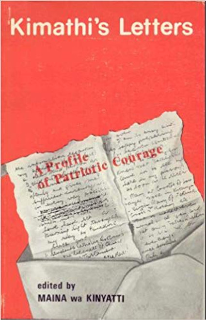 Kimathis letters: A profile of patriotic Courage