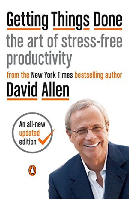 Getting Things Done: The Art of Stress-Free Productivity-1548042883