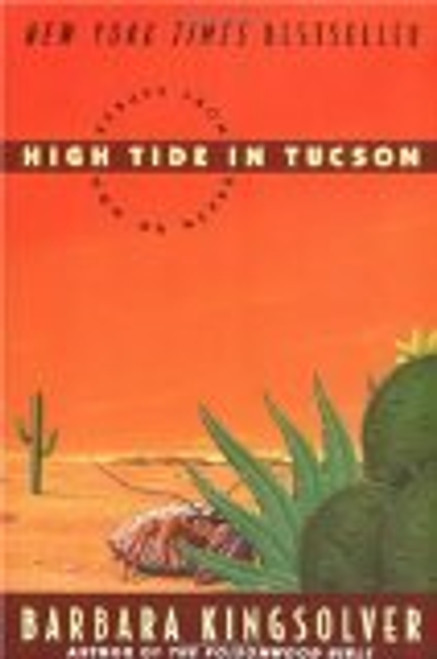 High Tide in Tucson by Kingsolver, Barbara [Paperback]