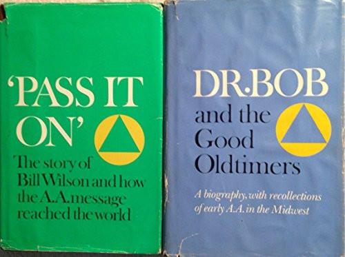 Box set:  Dr. Bob and the Good Oldtimers and Pass it On Bill wilson and the AA Message