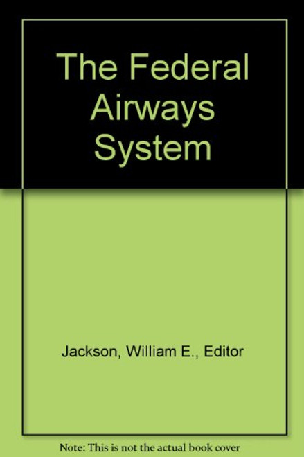 The Federal Airways System
