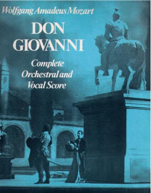 Don Giovani -- Complete Orchestral and Vocal Score